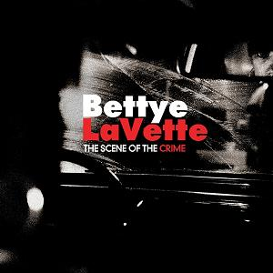 Bettye LaVette - Scene Of The Crime