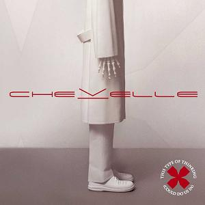 Chevelle - This type of thinking
