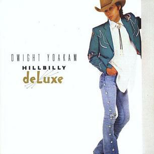Dwight-Yoakam---Hillbilly-deluxe