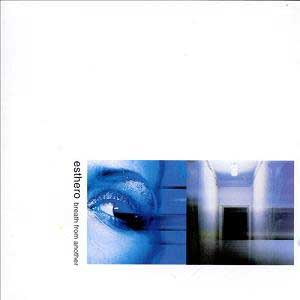 Esthero-Breath-From-Another
