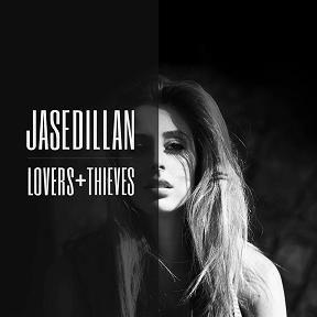 Jase-Dillan---Lovers-and-Thieves