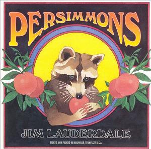 Jim Lauderdale Persimmons