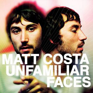 Matt-Costa---unfamiliar-faces