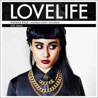 Natalia Kills_Saturday Night_Lovelife rmx_2013