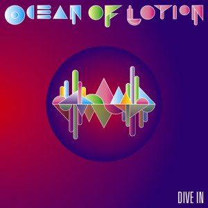 Ocean Of Lotion - Dive In