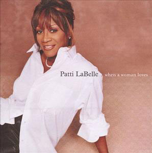 Patti-Labelle-When-A-Woman-Loves