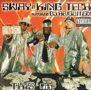 Sway-&-King-Tech-Feat-DJ-Revolution