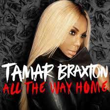 Tamar-Braxton-All-the-way-home