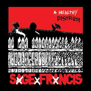 sagefrancis a healthy distrust