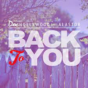 Doc Hollywood + Alastor_Back To You_opt
